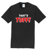#TeamBohn T-Shirt - That's Tuff - Black T-Shirt