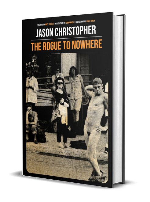 The Rogue to Nowhere [Signed] by Jason Christopher