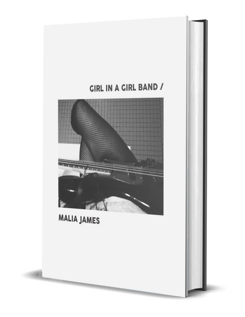 Girl In a Girl Band by Malia James