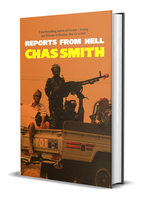 Reports from Hell [Signed] by Chas Smith