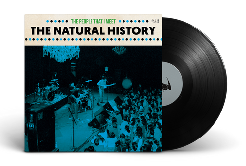 The People That I Meet [Signed Limited Edition LP] by The Natural History
