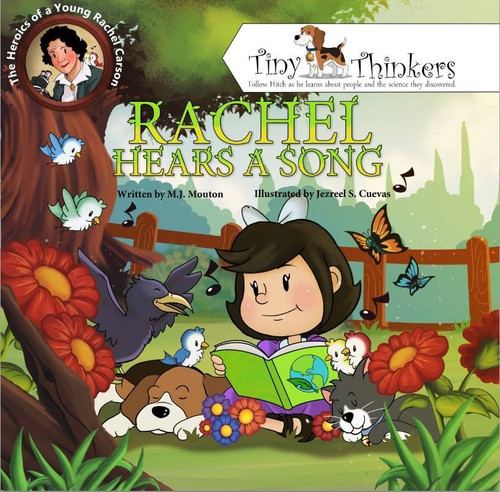Rachel Hears a Song: The Heroics of a Young Rachel Carson [Tiny Thinkers Series] by M. J. Mouton