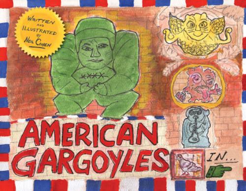 American Gargoyles by Neil Cohen