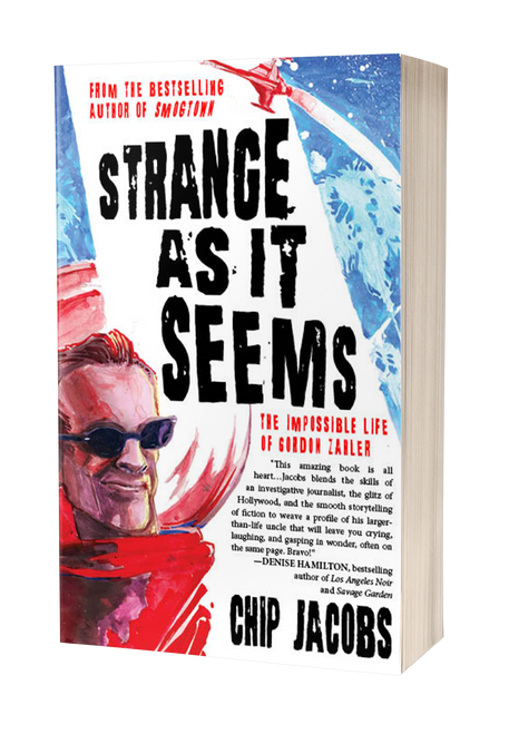 Strange As It Seems: The Impossible Life of Gordon Zahler [Signed] by Chip Jacobs