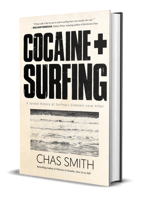 Cocaine + Surfing [Signed] by Chas Smith