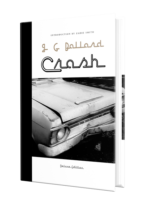 Crash [Deluxe Edition] by J. G. Ballard