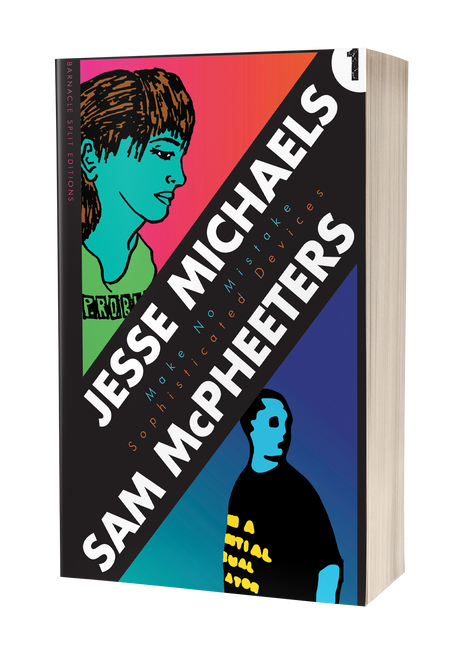 Barnacle Split Editions #1: Sophisticated Devices / Make No Mistake by Jesse Michaels and Sam McPheeters
