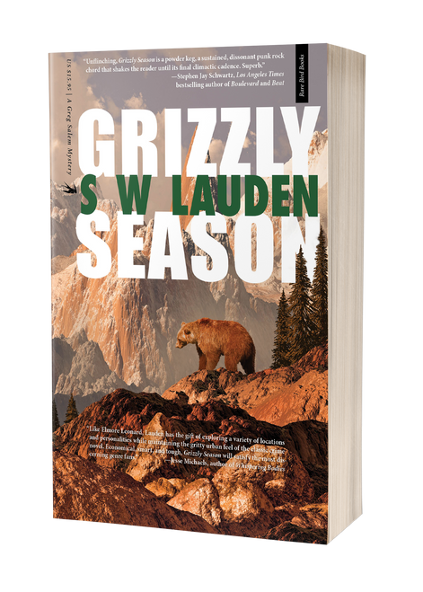 Grizzly Season: A Greg Salem Mystery by S. W. Lauden