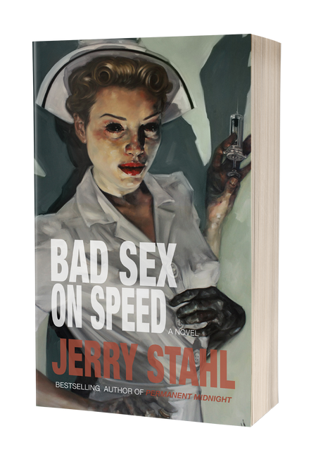 Bad Sex On Speed by Jerry Stahl