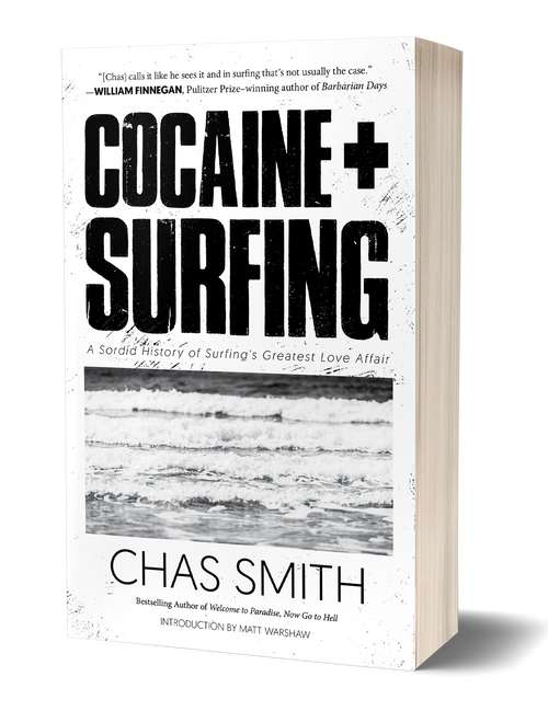 Cocaine + Surfing [Signed Paperback] by Chas Smith