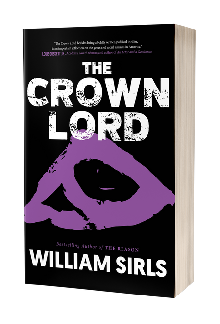 The Crown Lord [paperback] by William Sirls