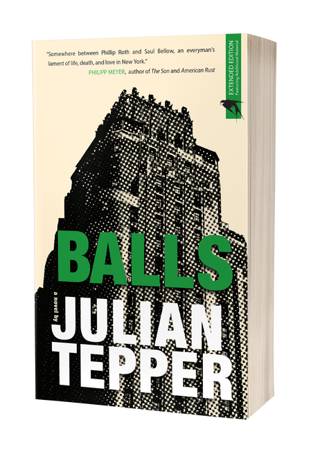 Balls: A Novel by Julian Tepper