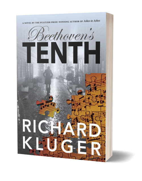 Beethoven's Tenth: A Novel by Richard Kluger