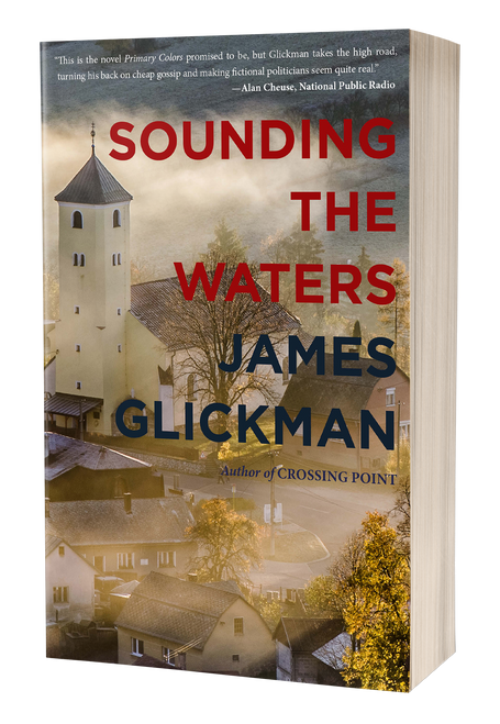 Sounding the Waters: A Novel by James Glickman