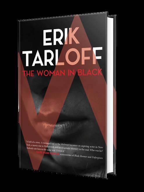The Woman in Black: A Novel by Erik Tarloff