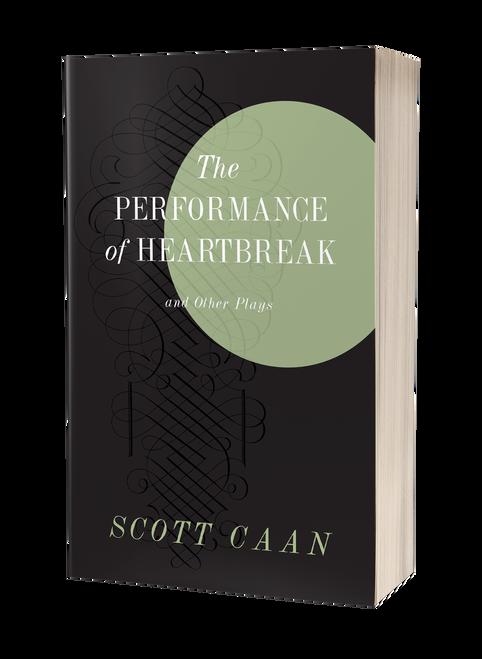 The Performance of Heartbreak [Signed] by Scott Caan