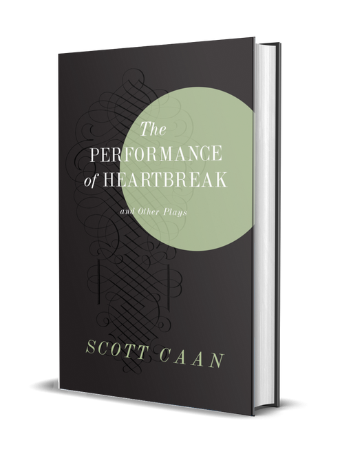 The Performance of Heartbreak [Special Hardcover Edition] [Signed] by Scott Caan