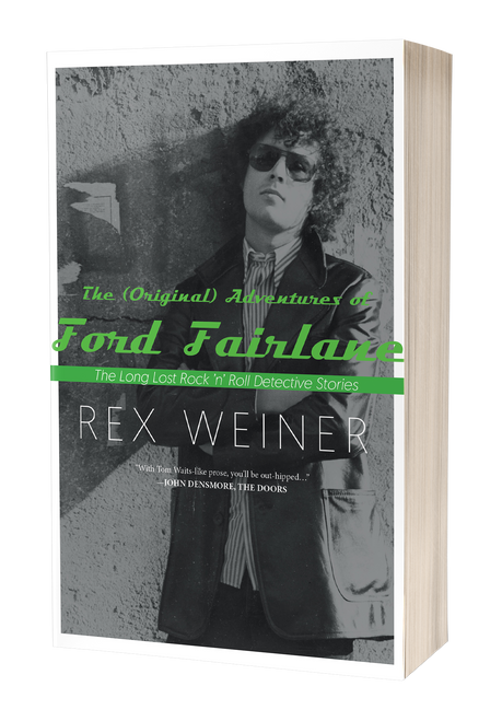 The (Original) Adventures of Ford Fairlane by Rex Weiner