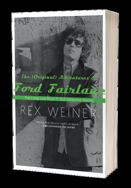The (Original) Adventures of Ford Fairlane by Rex Weiner