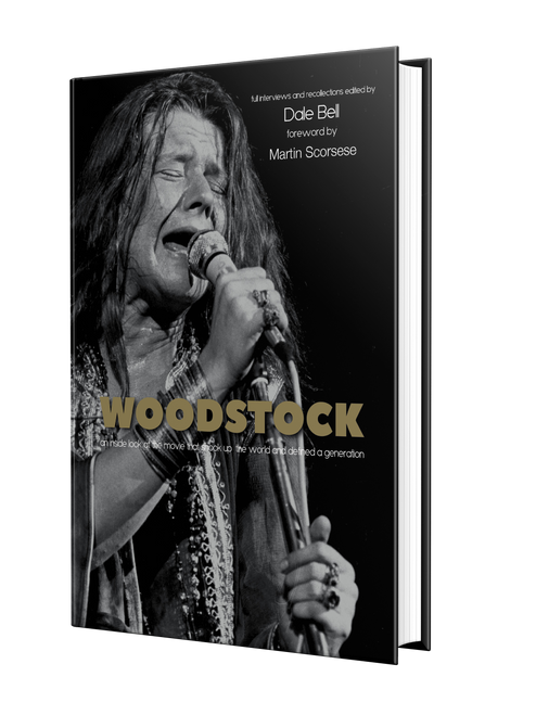 Woodstock: Interviews and Recollections by Dale Bell
