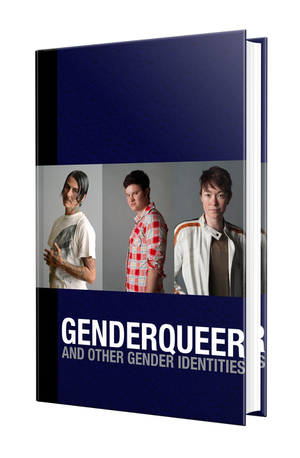 Genderqueer: And Other Gender Identities by Dave Naz