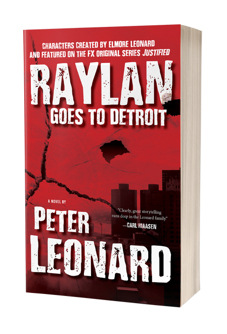 Raylan Goes to Detroit [paperback] by Peter Leonard