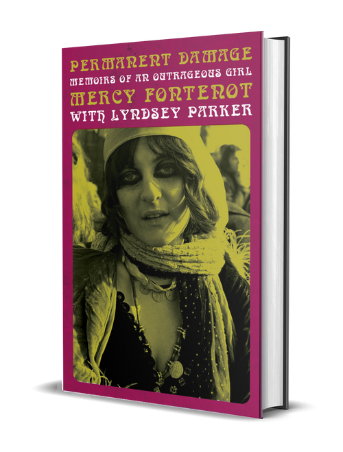Permanent Damage: Memoirs of an Outrageous Girl by Mercy Fontenot and Lyndsey Parker