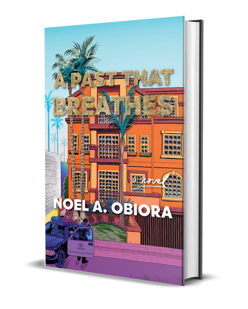 A Past That Breathes [Signed] by Noel Obiora