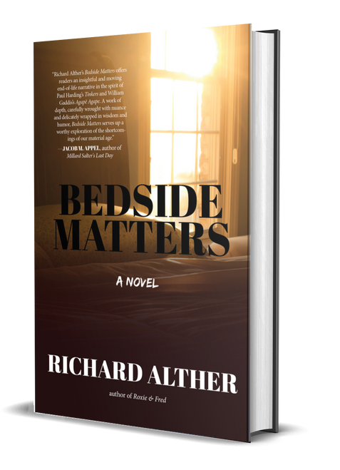 Bedside Matters: A Novel [Signed] by Richard Alther