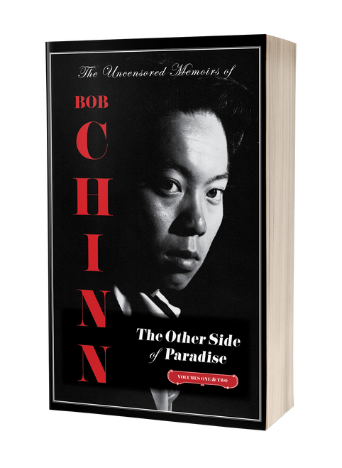 The Other Side of Paradise: The Uncensored Memoirs of Bob Chinn [signed]