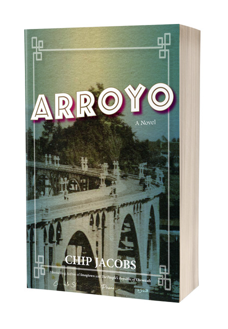 Arroyo: A Novel [paperback] by Chip Jacobs
