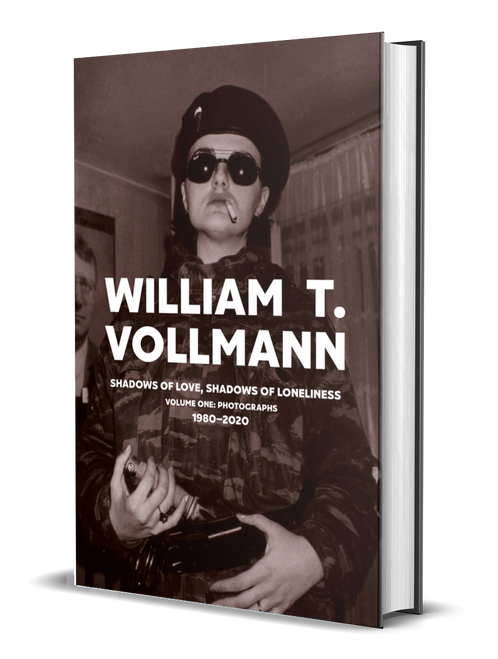 Shadows of Love, Shadows of Loneliness: Volume One [signed] by William T. Vollmann