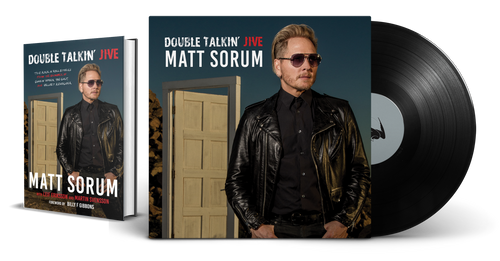 Double Talkin' Jive Hardcover + Limited Edition Vinyl [signed] by Matt Sorum