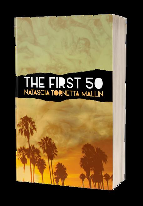 The First 50 by Natascia Tornetta Mallin