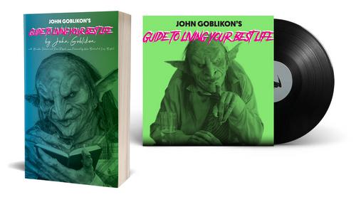 John Goblikon's Guide to Living Your Best Life [Limited Edition Vinyl Audiobook & Paperback Bundle] by John Goblikon