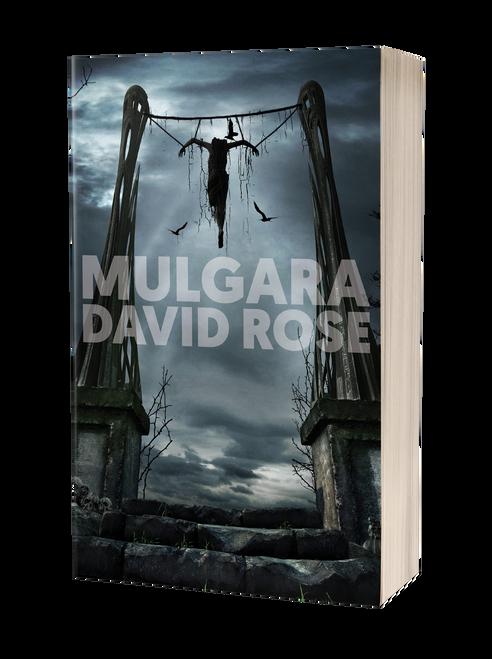 Mulgara: The Necromancer's Will by David Rose