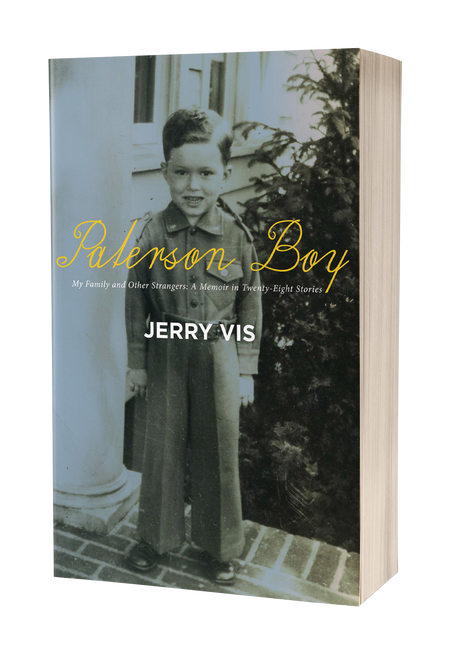 Paterson Boy: My Family and Other Strangers by Jerry Vis
