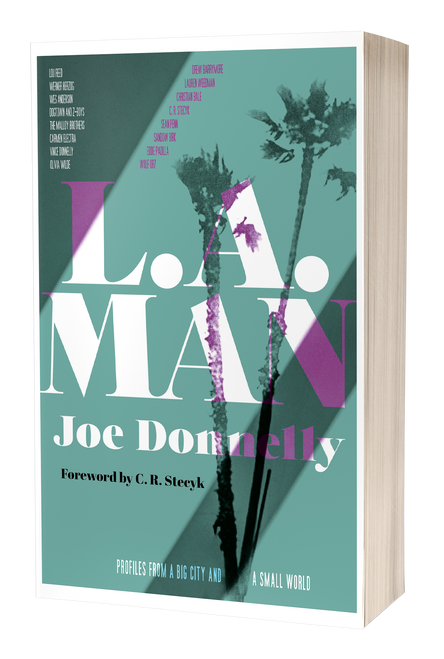 L.A. Man: Profiles from a Big City and a Small World by Joe Donnelly