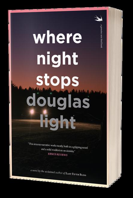 Where Night Stops by Douglas Light