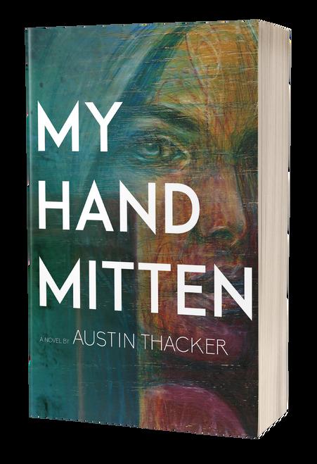 My Hand Mitten by Austin Thacker