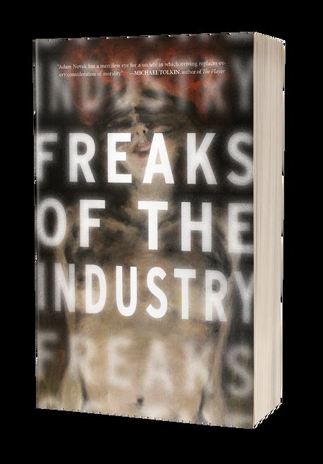 Freaks of the Industry by Adam Novak
