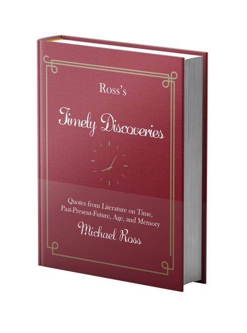 Ross's Timely Discoveries by Michael Ross