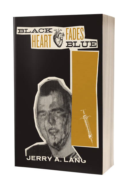 Black Heart Fades Blue: Vol. 2 [signed] by Jerry A. Lang