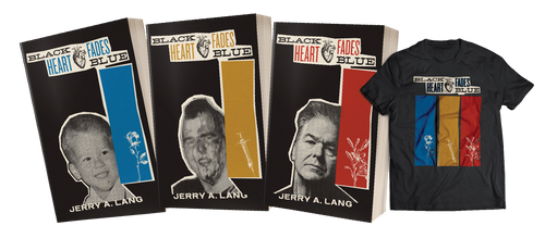 Black Heart Fades Blue Three-Volume Bundle w/ T-Shirt [signed] by Jerry A. Lang