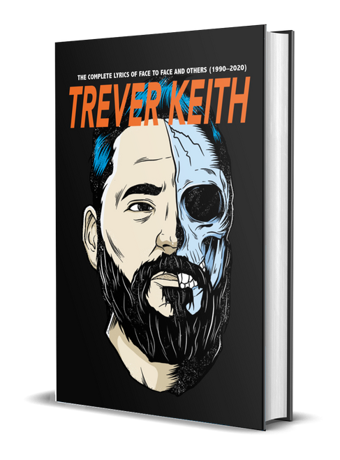 The Complete Lyrics of Face to Face and Others (1990–2020) [signed] by Trever Keith