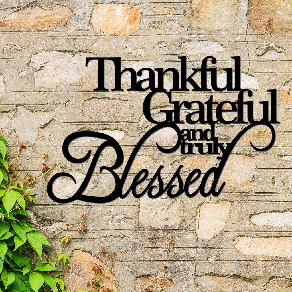 Thankful Grateful & Blessed Metal Wall Art (E48)