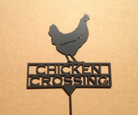 Chicken Crossing Garden Sign (Z6)