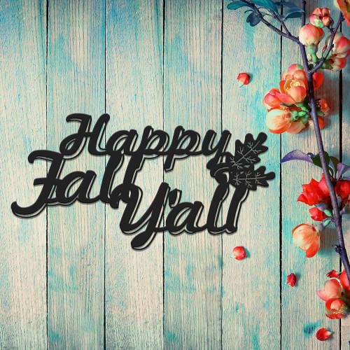 Happy Fall Y'all Metal Wall Art (G33)