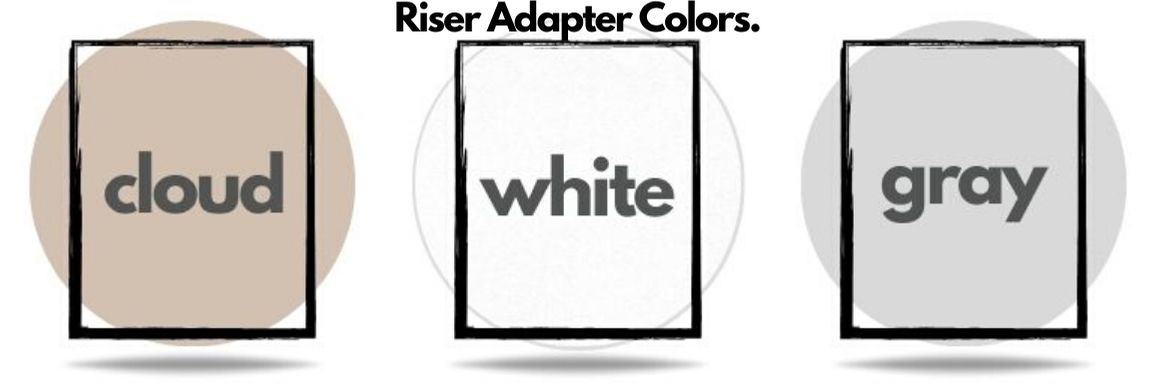 signature-riser-adapter colors