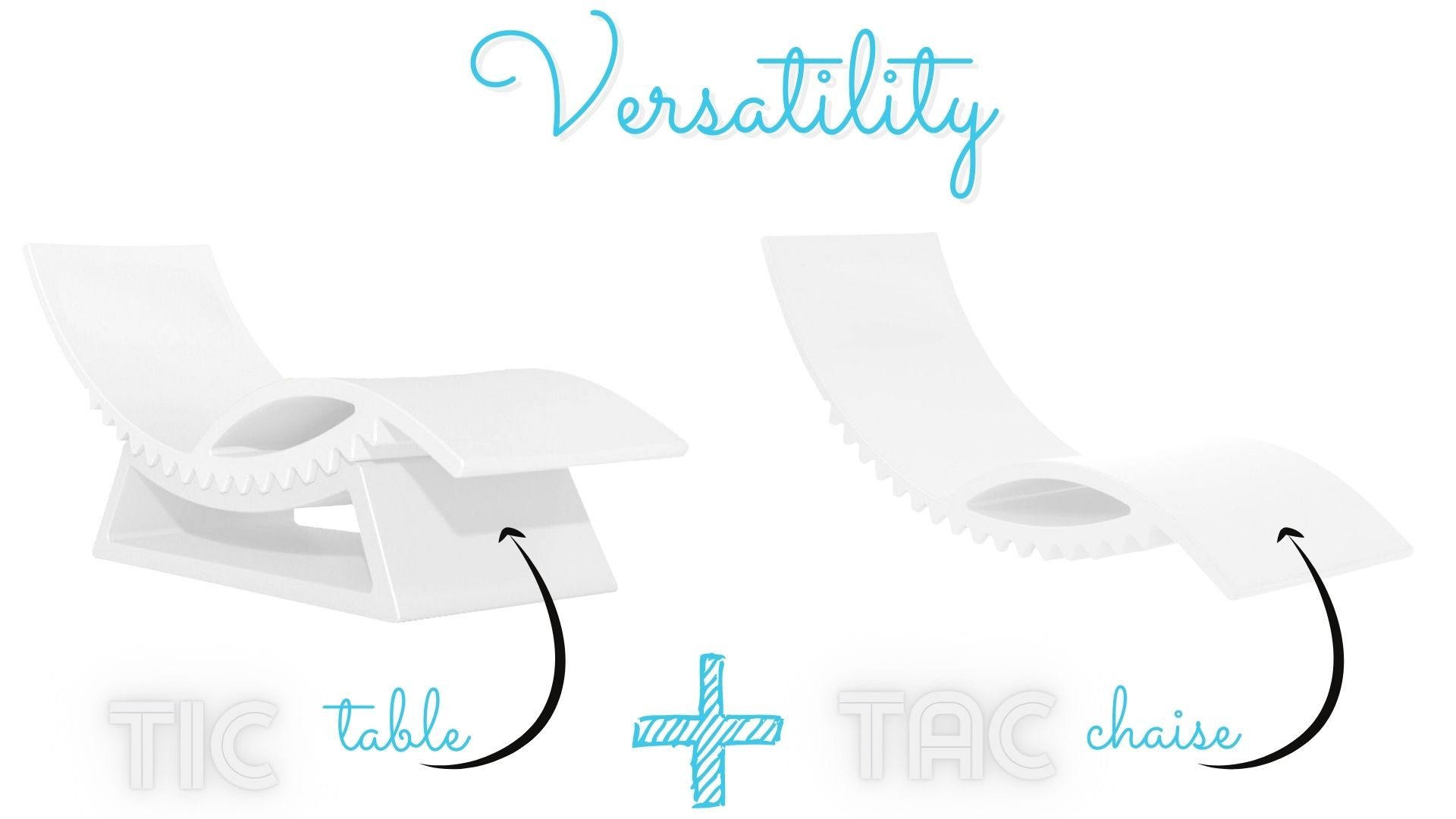 tic-tac-chaise-and table versatility